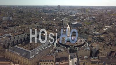 Vue Aérienne De La Ville De Bordeaux, Unesco, Le Triangle D'or, Grands Hommes - Vidéo Par Drone