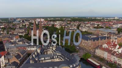Historic Center Of Strasbourg, Panorama - Video Drone Footage